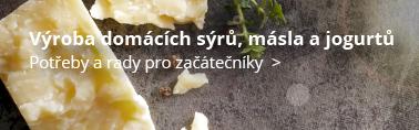 Výroba domácích sýrů, másla a jogurtů